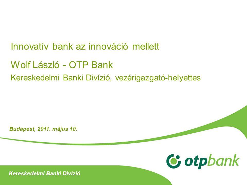 Innovatív bank az innováció mellett