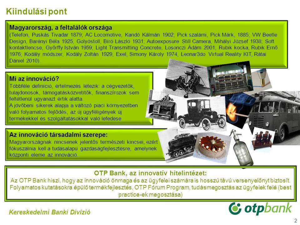 OTP Bank, az innovatív hitelintézet: