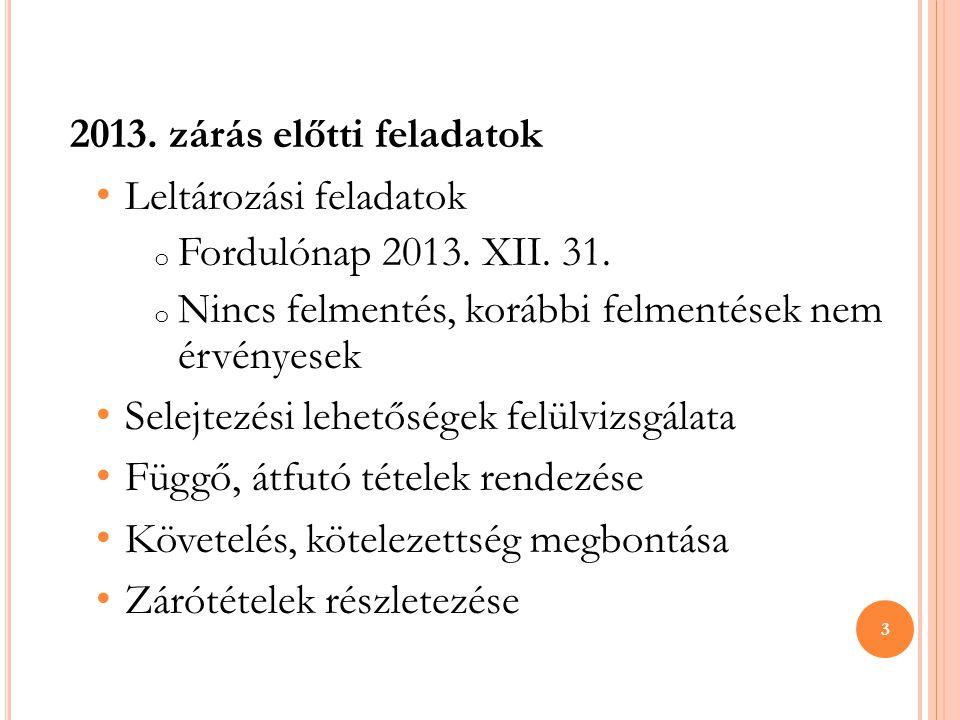 2013. zárás előtti feladatok