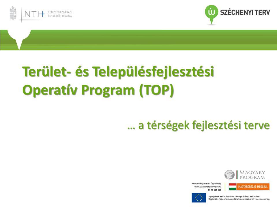 Terület- és Településfejlesztési Operatív Program (TOP)