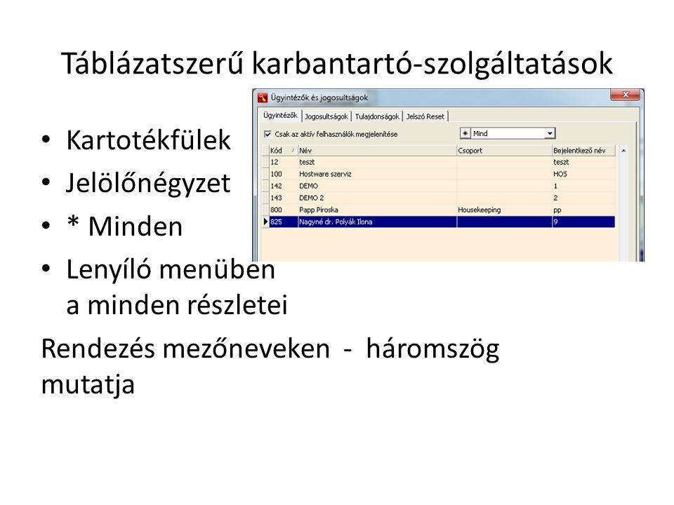 Táblázatszerű karbantartó-szolgáltatások