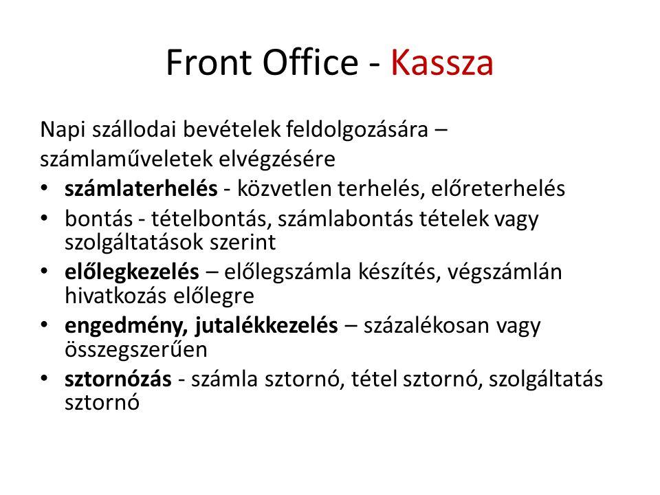 Front Office - Kassza Napi szállodai bevételek feldolgozására –