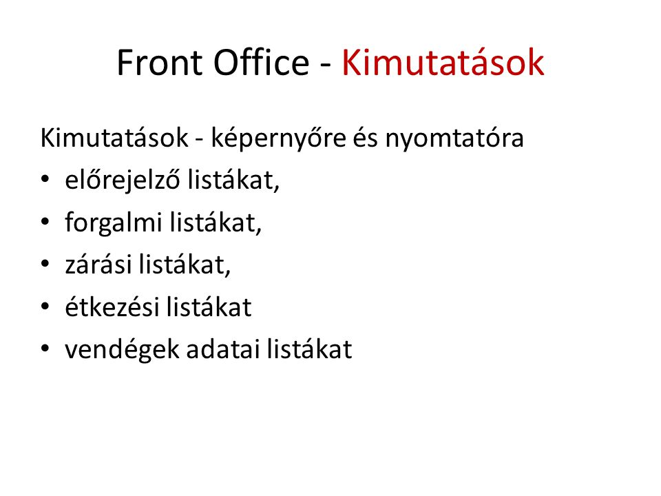 Front Office - Kimutatások