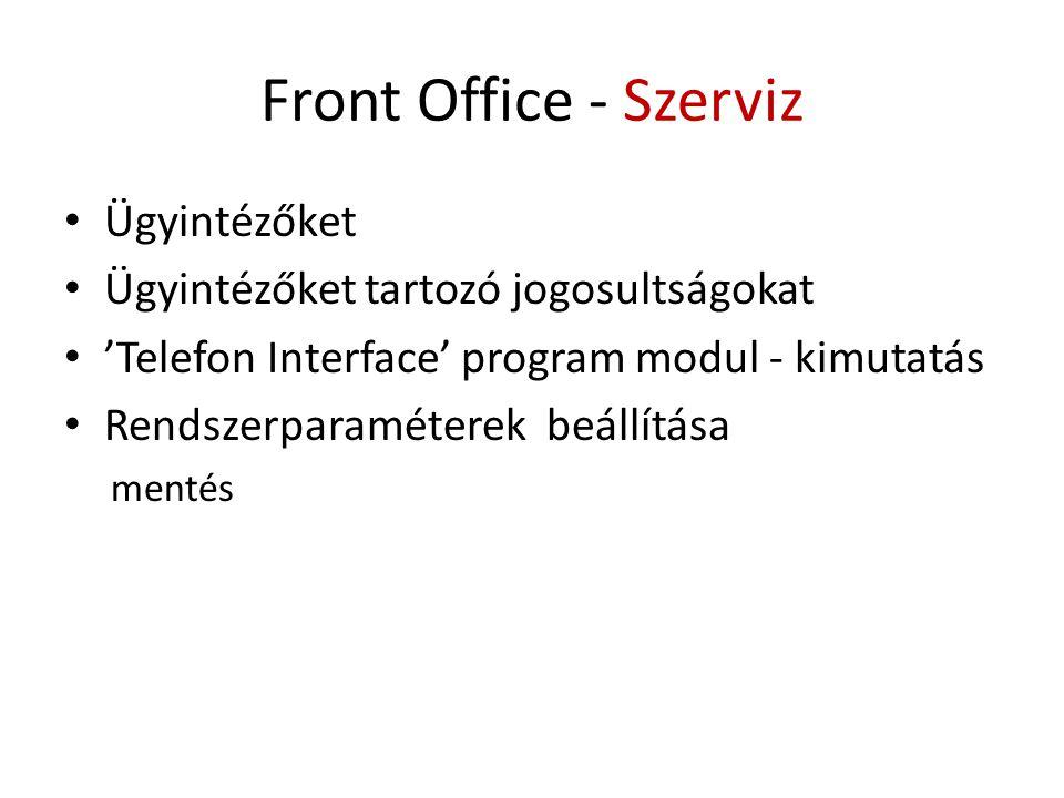 Front Office - Szerviz Ügyintézőket