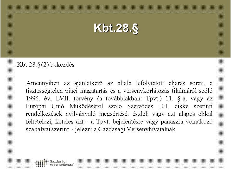 Kbt.28.§ Kbt.28.§ (2) bekezdés.