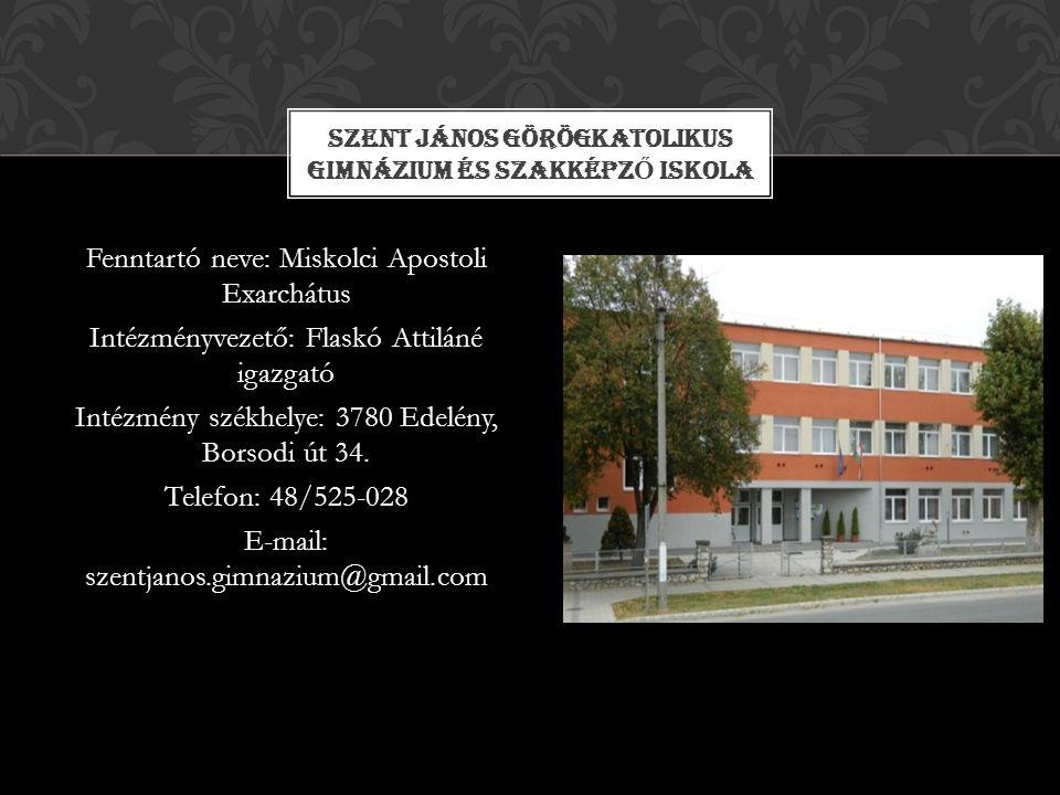 Szent János Görögkatolikus Gimnázium és Szakképző Iskola