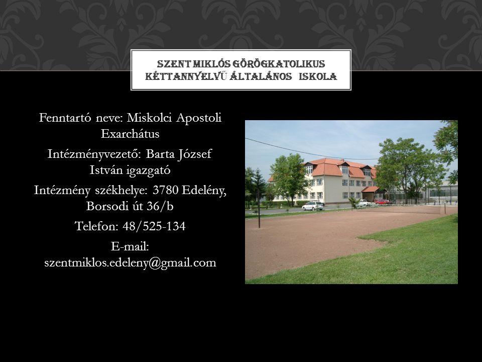 Szent Miklós Görögkatolikus Kéttannyelvű Általános Iskola