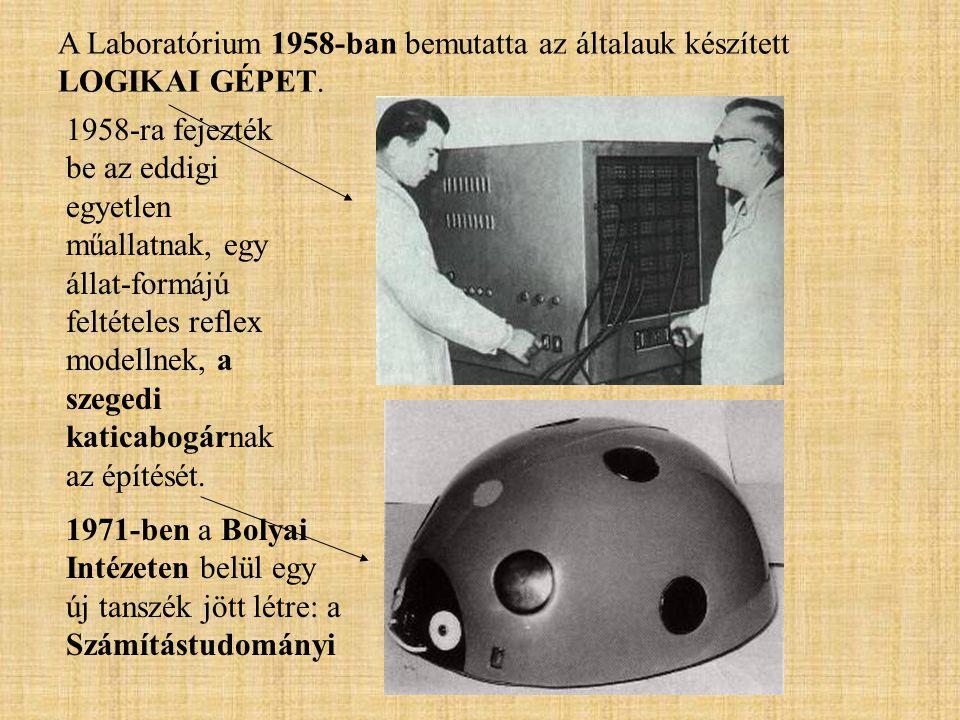 A Laboratórium 1958-ban bemutatta az általauk készített LOGIKAI GÉPET.