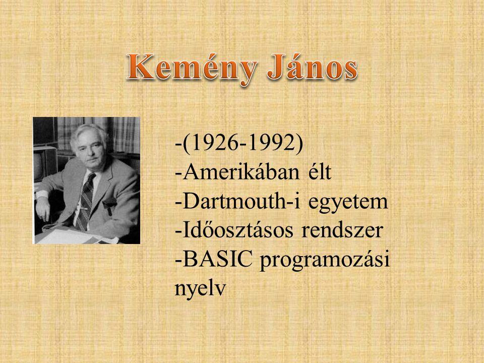 Kemény János (1926-1992) Amerikában élt Dartmouth-i egyetem