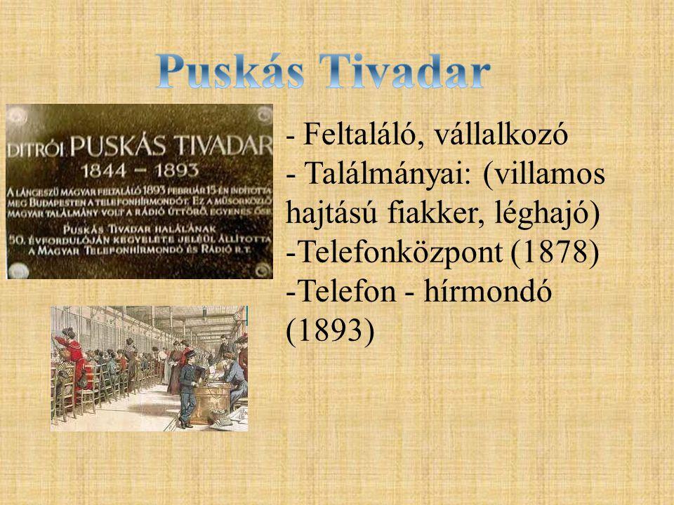 Puskás Tivadar - Találmányai: (villamos hajtású fiakker, léghajó)