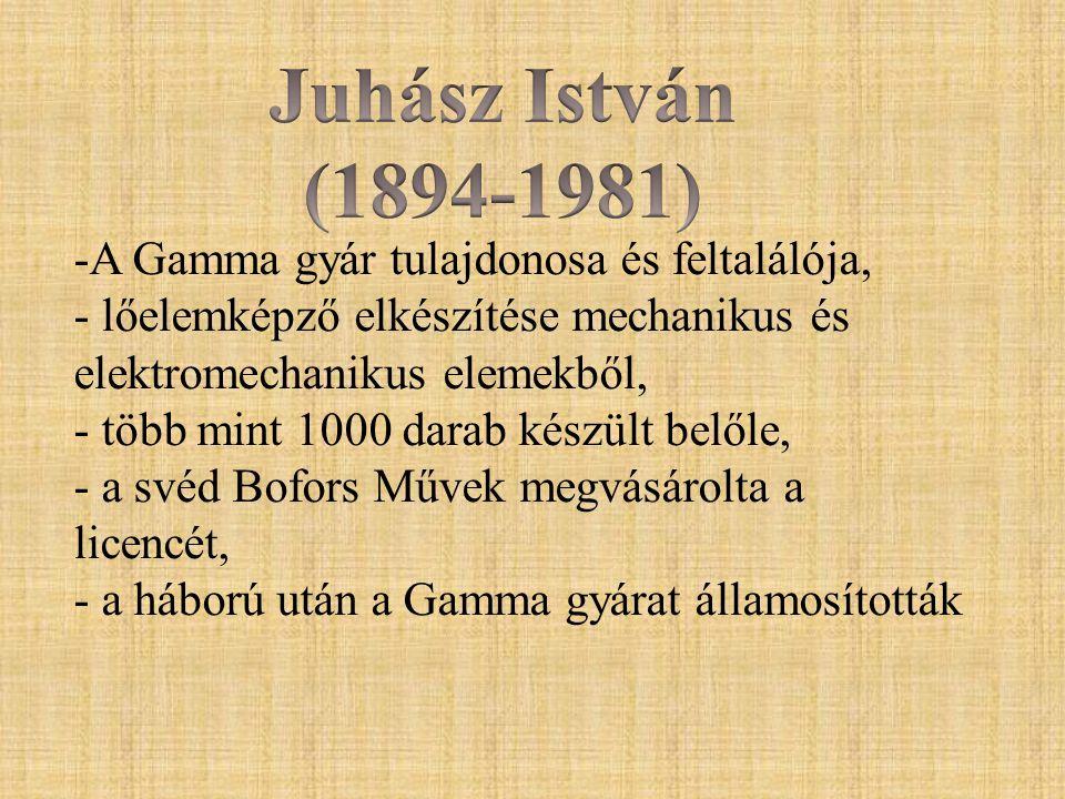 Juhász István (1894-1981) A Gamma gyár tulajdonosa és feltalálója,