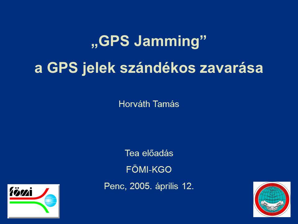 a GPS jelek szándékos zavarása