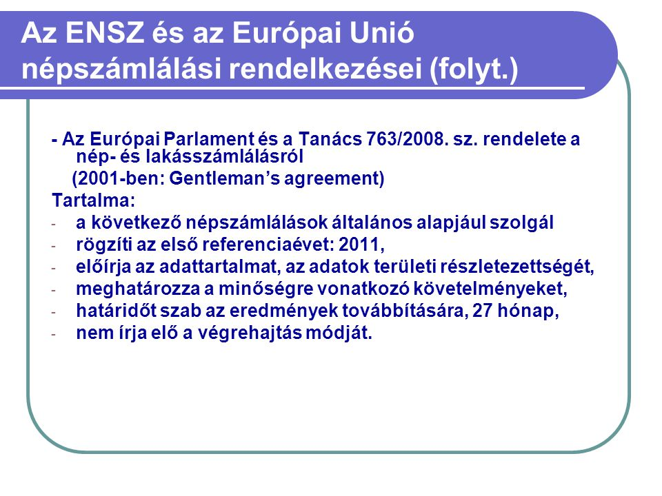 Az ENSZ és az Európai Unió népszámlálási rendelkezései (folyt.)