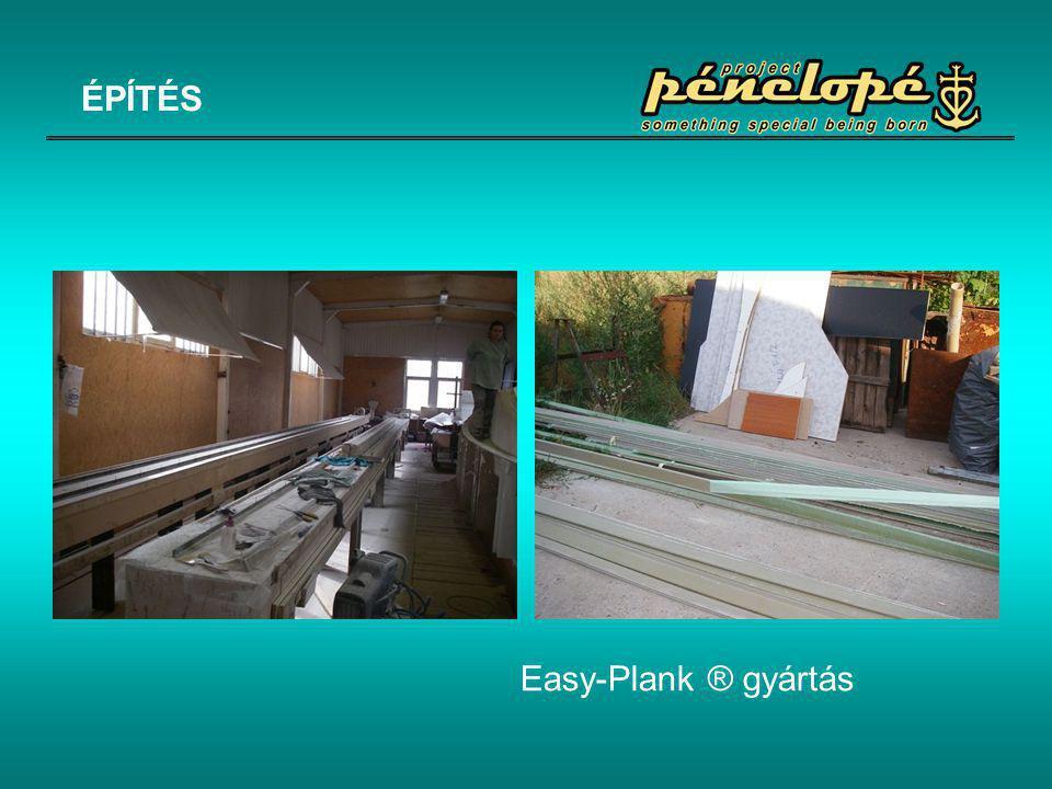 ÉPÍTÉS Easy-Plank ® gyártás
