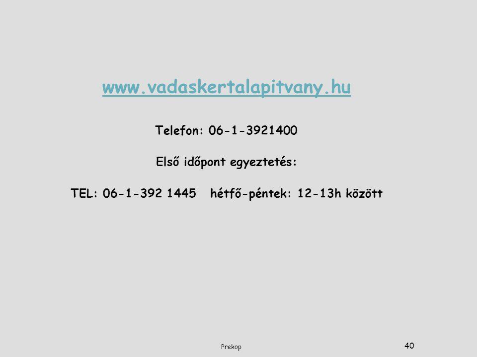 www.vadaskertalapitvany.hu Telefon: 06-1-3921400