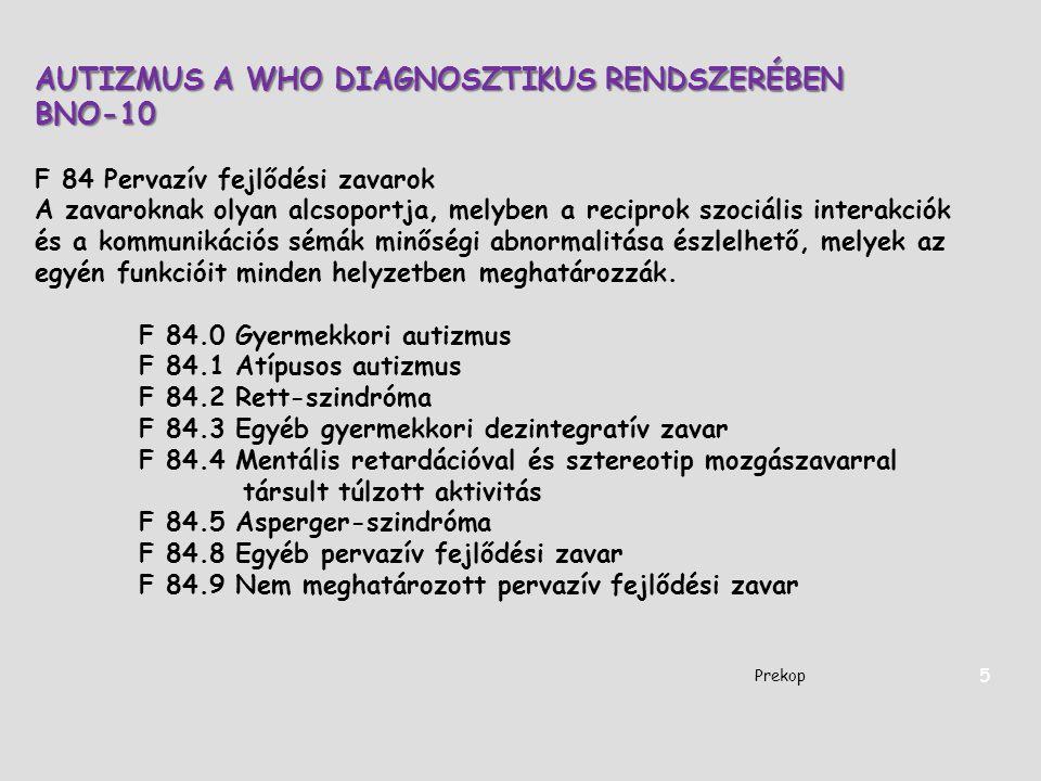 AUTIZMUS A WHO DIAGNOSZTIKUS RENDSZERÉBEN BNO-10