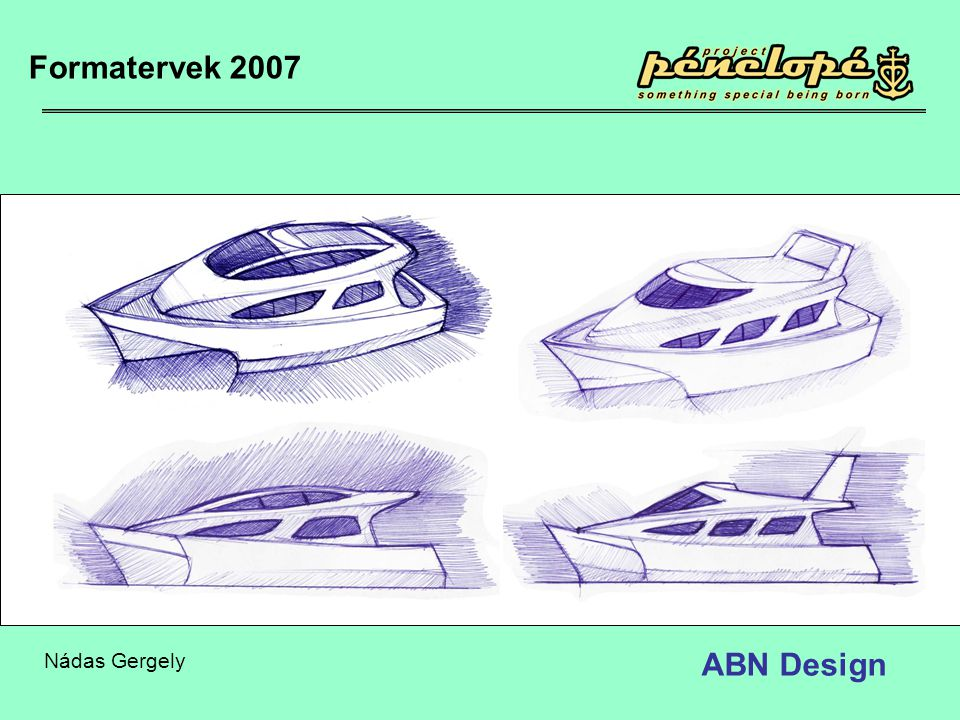Formatervek 2007 Nádas Gergely ABN Design