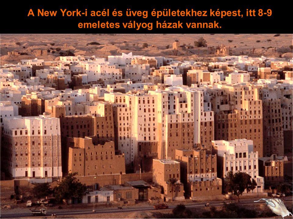 A New York-i acél és üveg épületekhez képest, itt 8-9 emeletes vályog házak vannak.