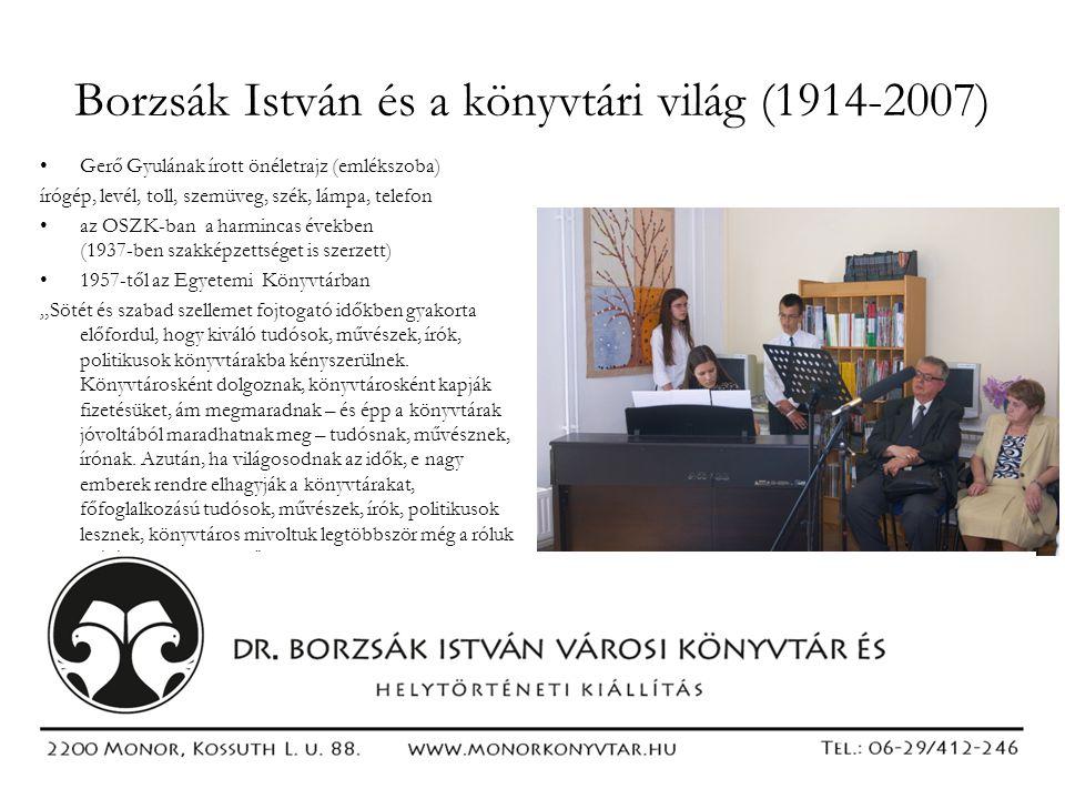 Borzsák István és a könyvtári világ (1914-2007)