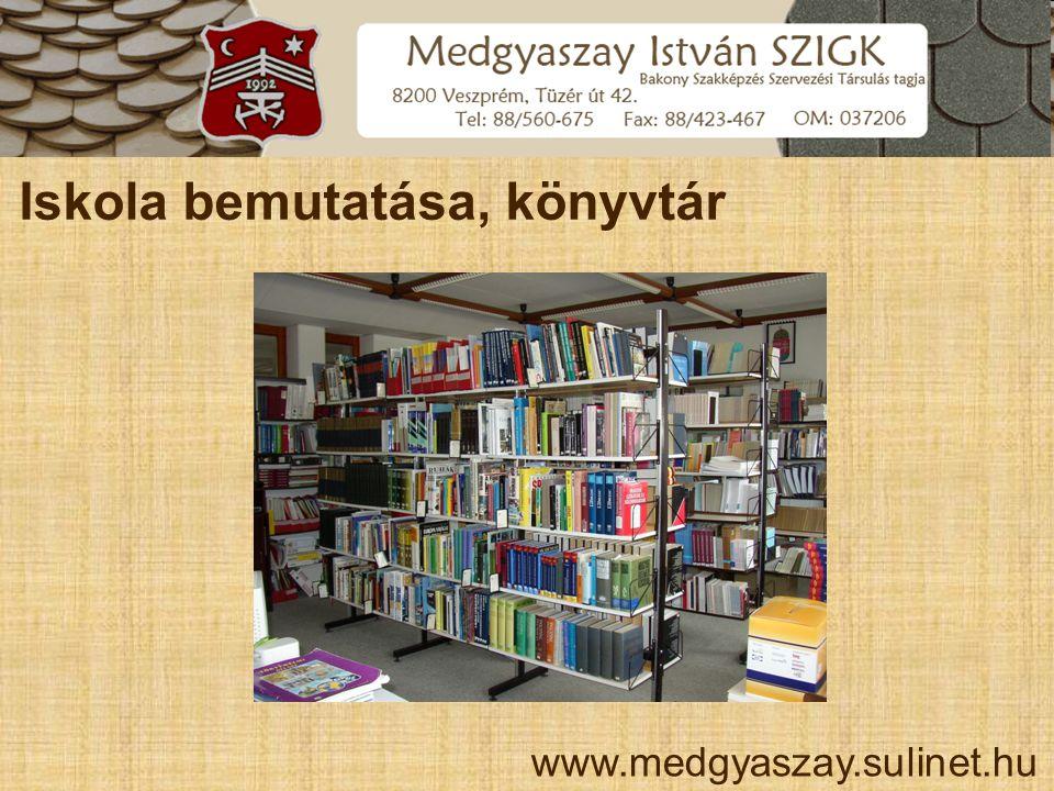 Iskola bemutatása, könyvtár