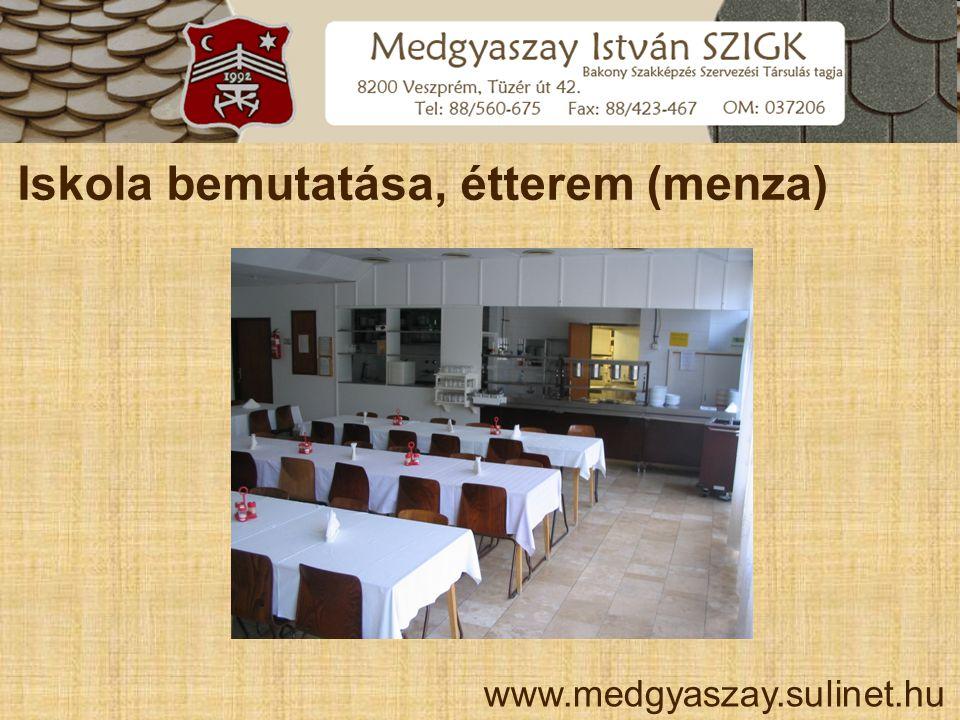 Iskola bemutatása, étterem (menza)
