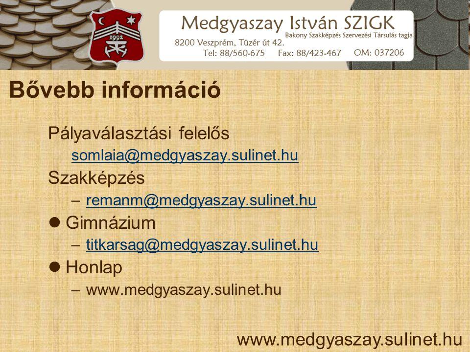 Bővebb információ Pályaválasztási felelős Szakképzés Gimnázium Honlap