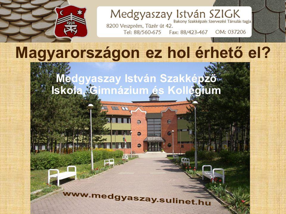 Medgyaszay István Szakképző Iskola, Gimnázium és Kollégium