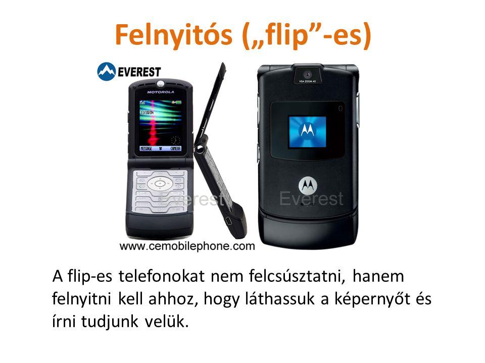 """Felnyitós (""""flip -es)"""