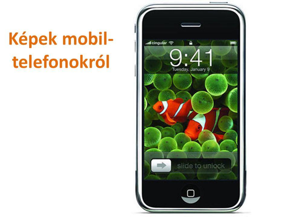 Képek mobil-telefonokról