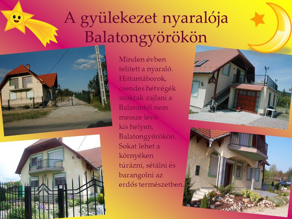 A gyülekezet nyaralója Balatongyörökön