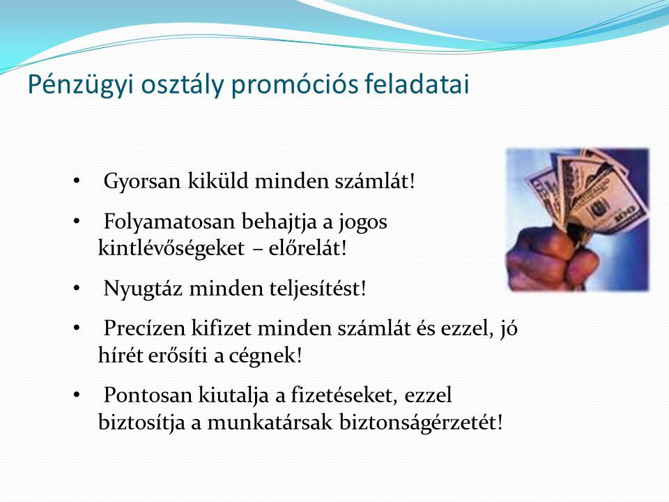 Pénzügyi osztály promóciós feladatai
