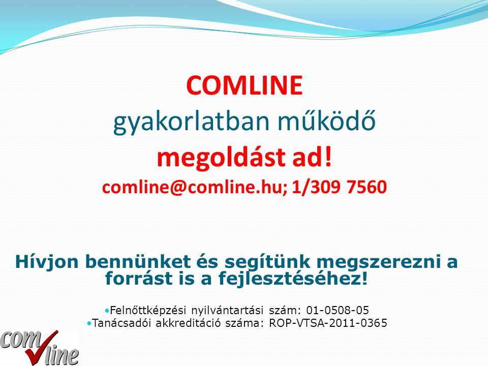COMLINE gyakorlatban működő megoldást ad. comline@comline