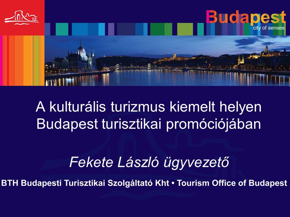 A kulturális turizmus kiemelt helyen Budapest turisztikai promóciójában Fekete László ügyvezető