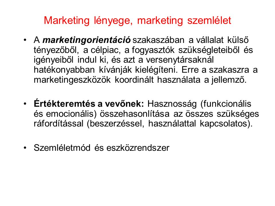Marketing lényege, marketing szemlélet