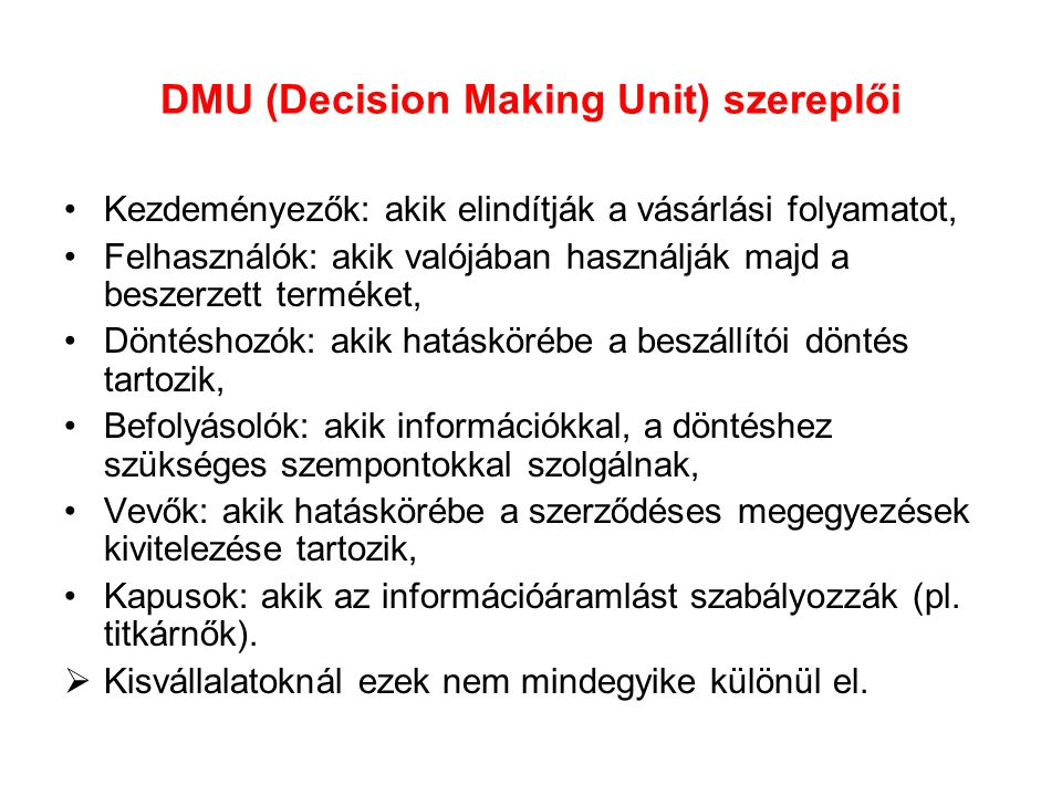 DMU (Decision Making Unit) szereplői