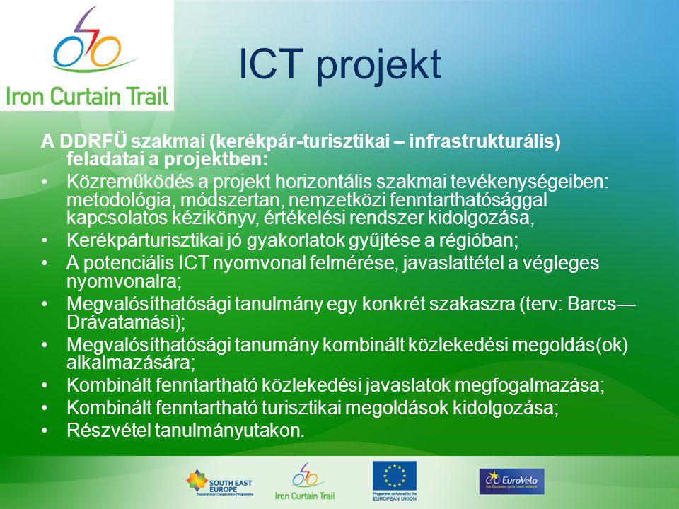 ICT projekt A DDRFÜ szakmai (kerékpár-turisztikai – infrastrukturális) feladatai a projektben: