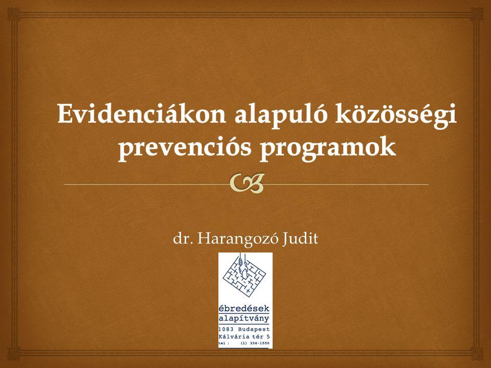 Evidenciákon alapuló közösségi prevenciós programok
