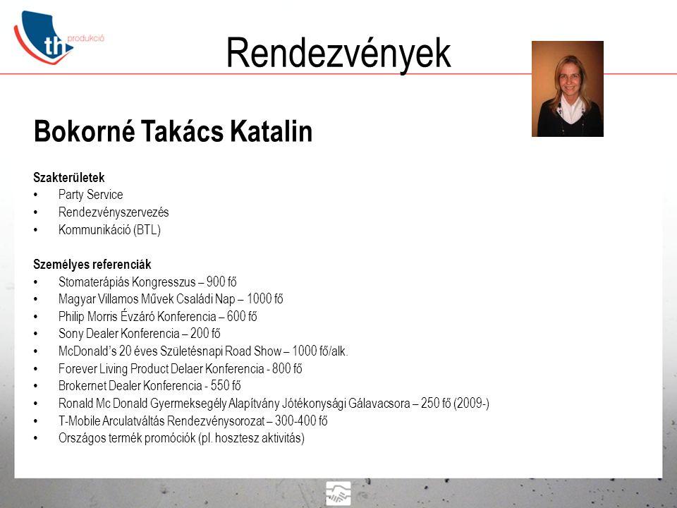 Rendezvények Bokorné Takács Katalin Szakterületek Party Service
