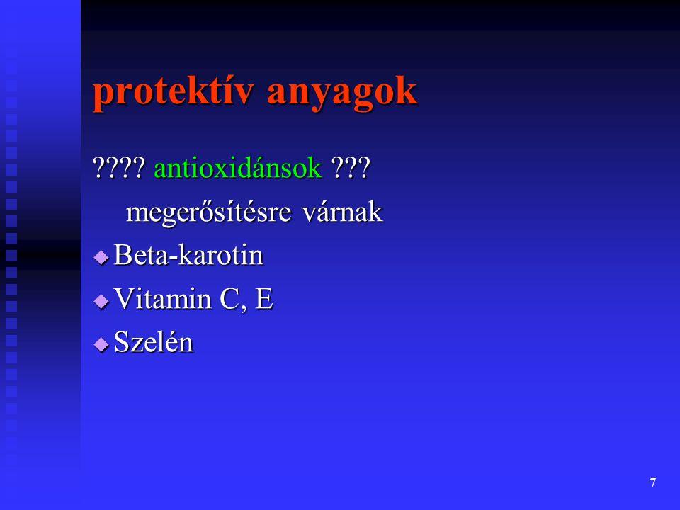 protektív anyagok antioxidánsok megerősítésre várnak