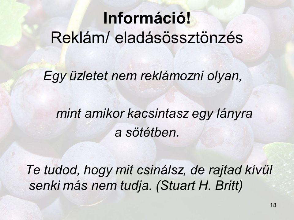 Információ! Reklám/ eladásössztönzés