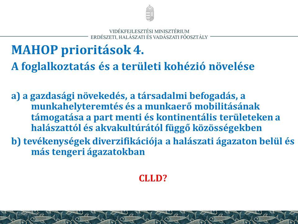 MAHOP prioritások 4. A foglalkoztatás és a területi kohézió növelése