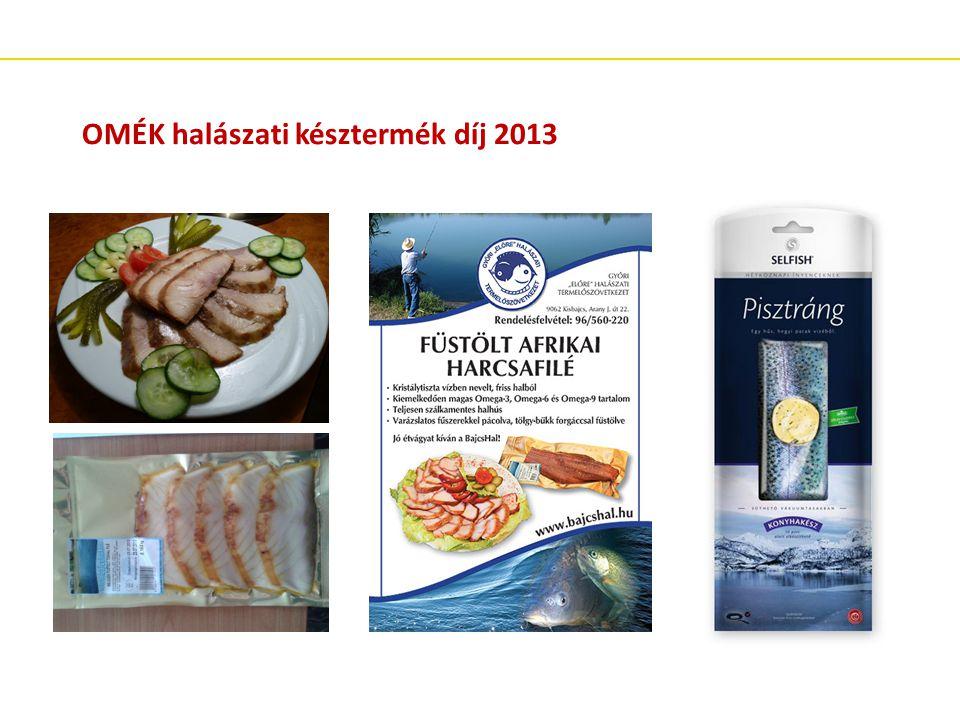 OMÉK halászati késztermék díj 2013