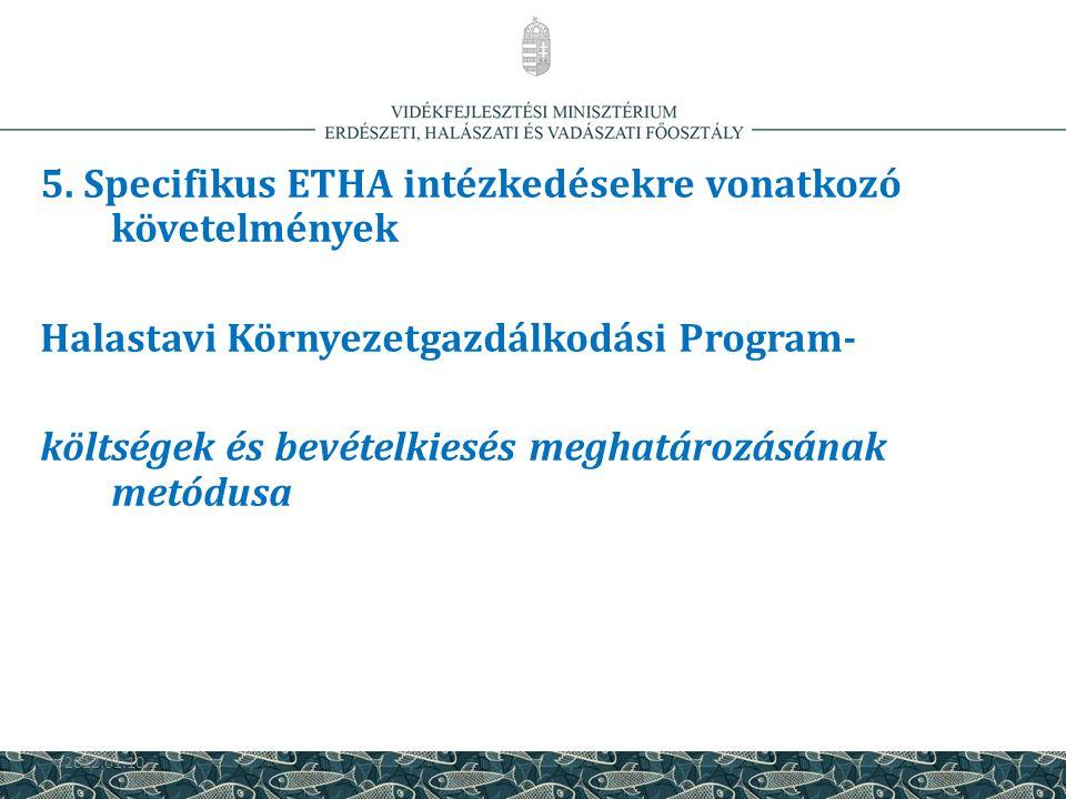 5. Specifikus ETHA intézkedésekre vonatkozó követelmények