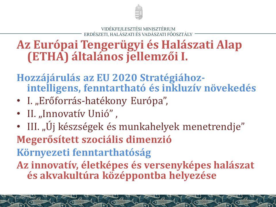 Az Európai Tengerügyi és Halászati Alap (ETHA) általános jellemzői I.