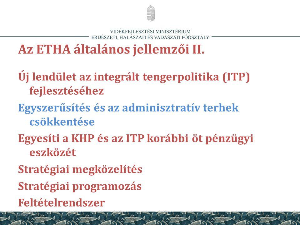 Az ETHA általános jellemzői II.