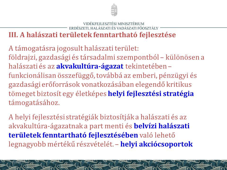 III. A halászati területek fenntartható fejlesztése