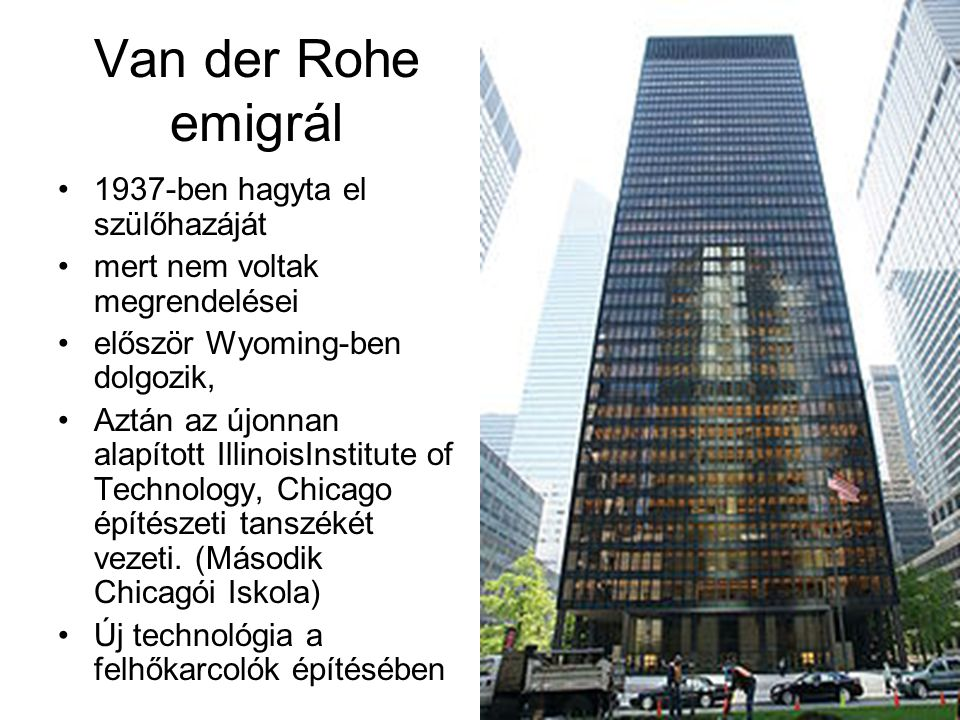 Van der Rohe emigrál 1937-ben hagyta el szülőhazáját
