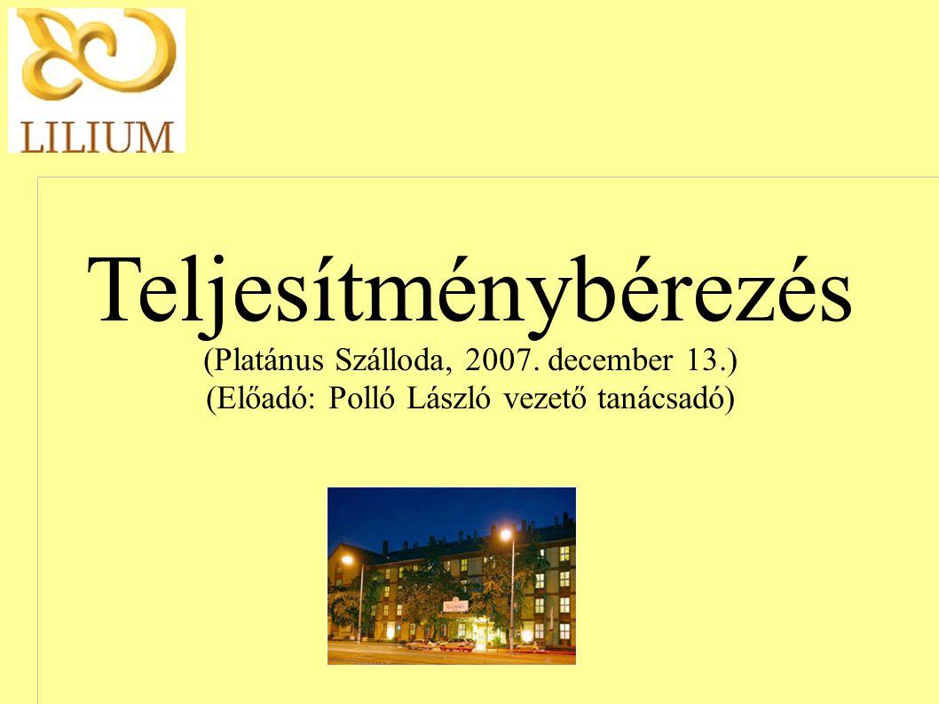 Teljesítménybérezés (Platánus Szálloda, 2007. december 13.)
