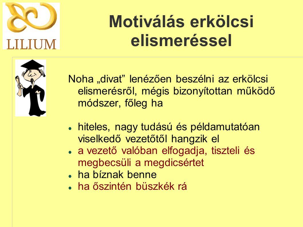 Motiválás erkölcsi elismeréssel