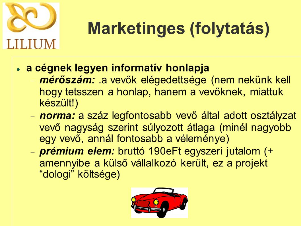 Marketinges (folytatás)